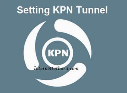 cara setting kpn tunnel telkomsel
