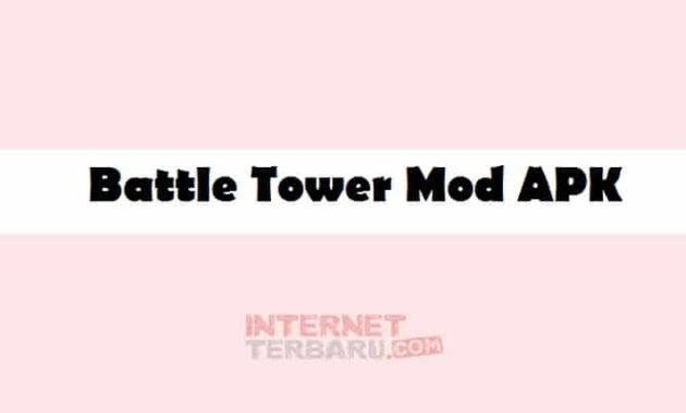 Battle Tower Mod APK